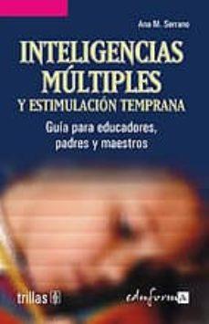 Permacultivo.es Inteligencias Multiples Y Estimulacion Temprana: Guia Para Educad Ores, Padres Y Maestros Image