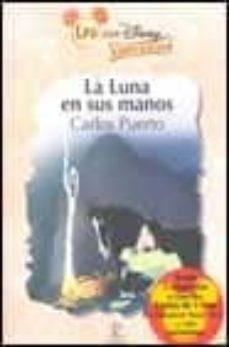Bressoamisuradi.it La Luna En Sus Manos (Leo Con Disney A Partir De 8 Años) Image
