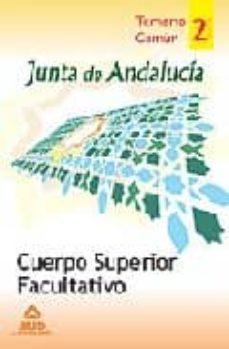 Curiouscongress.es Cuerpo Superior Facultativo De La Junta De Andalucia. Temario Comun. Vol.ii Image