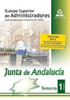 Valentifaineros20015.es Cuerpo Superior De Administradores [Especialidad Gestion Financie Ra (A1 1200)] De La Junta De Andalucia. Temario. Volumen I Image