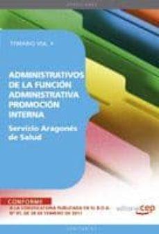 Cdaea.es Administrativos De La Funcion Administrativa Del Servicio Aragone S De Salud. Promocion Interna. Temario Vol. Ii. (2ª Ed.) Image