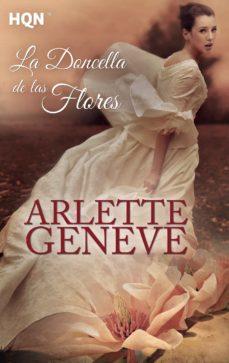 la doncella de las flores-arlette geneve-9788468777948