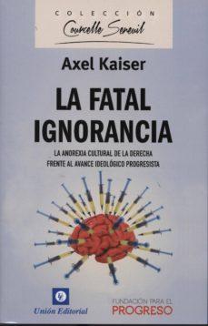 Descargar LA FATAL IGNORANCIA gratis pdf - leer online