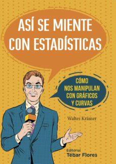 Descargar ASI SE MIENTE CON ESTADISTICAS gratis pdf - leer online
