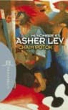 Descargar libros en ingles gratis. MI NOMBRE ES ASHER LEV 9788474908848 de CHAIM POTOK