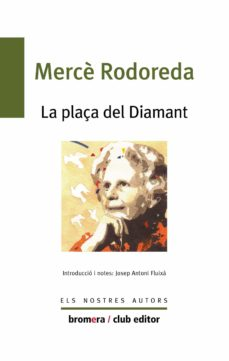 la plaça del diamant-mercè rodoreda-9788476602348