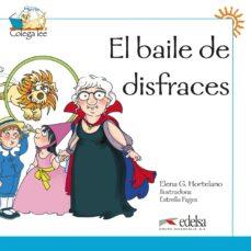 el baile de disfraces (colega lee libro 4) ele para ñiños (6-8 añ os)-elena garcia hortelano-9788477116448