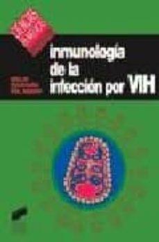 Pdf libros descargables gratis INMUNOPATOLOGIA DE LA INFECCION POR VIH