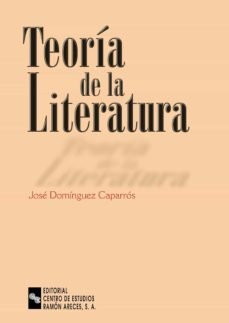 teoria de la literatura-jose dominguez caparros-9788480045148