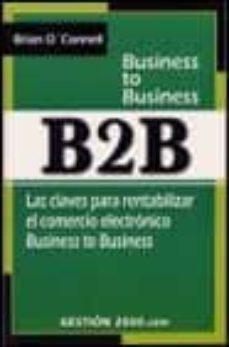 Valentifaineros20015.es B2b: Las Claves Para Rentabilizar El Comercio Electronico Busines S To Business Image