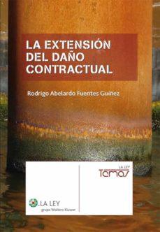 la extensión del daño contractual (ebook)-rodrigo abelardo fuentes guiñez-9788481264548