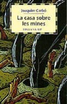 Elmonolitodigital.es La Casa Sobre Les Mines Image