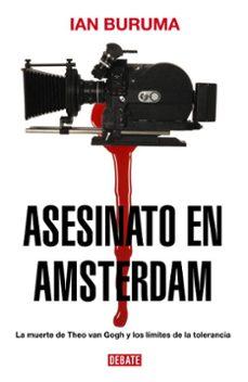 asesinato en amsterdam-ian buruma-9788483067048