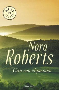 Descargar libros de texto pdf gratis online. CITA CON EL PASADO RTF de NORA ROBERTS