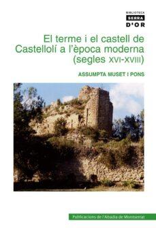 Canapacampana.it El Terme I El Castell De Castelloli A L Epoca Mod (S. Xvi-xviii) Image