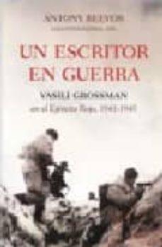 Colorroad.es Un Escritor En Guerra: Vasili Grossman En El Ejercito Rojo, 1941- 1945 Image