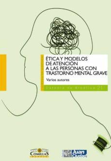 Libros electrónicos descargables gratis para teléfonos Android ETICA Y MODELOS DE ATENCION A LAS PERSONAS CON TRANSTORNO MENTAL GRAVE de  in Spanish 9788484684848 PDB CHM iBook