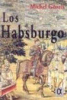los habsburgo-michel georis-9788488676948