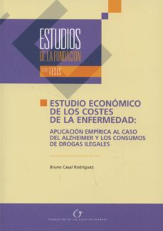 Vinisenzatrucco.it Estudio Economico De Los Costes De La Enfermedad: Aplicacion Empi Rica Al Caso Del Alzheimer Y Los Consumos De Drogas Ilegales Image