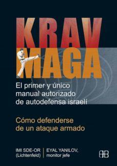Inmaswan.es Krav Maga: Como Defenderse De Un Ataque Armado (Manual De Autodef Ensa Israeli) Image
