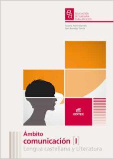 ámbito de comunicación i lengua castellana y literatura. educación secundaria para adultos (ebook)-9788490039748