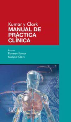 Descarga gratuita de libros más vendidos KUMAR Y CLARK. MANUAL DE PRACTICA CLINICA de V. KUMAR (Literatura española) 9788490223048