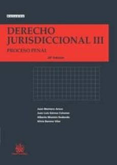 Enmarchaporlobasico.es Derecho Jurisdiccional Iii. Proceso Penal (20ª Ed) Image