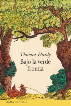 Descargas gratuitas para bookworm BAJO LA VERDE FRONDA