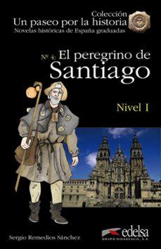Descarga gratuita de libros para kindle touch. NHG 1 - EL PEREGRINO DE SANTIAGO