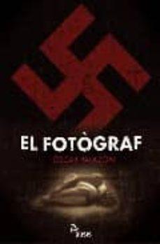 Libros electrónicos descargados gratis EL FOTOGRAF 9788492406548