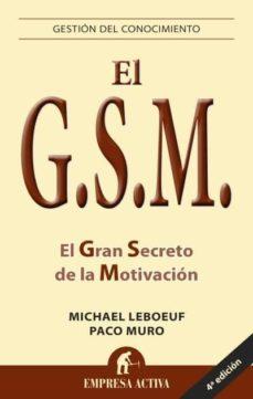 gsm el gran secreto de la motivacion-francisco muro-9788492452248