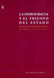 Srazceskychbohemu.cz La Democracia Y El Triunfo Del Estado. Esbozo De Una Revolucion Image