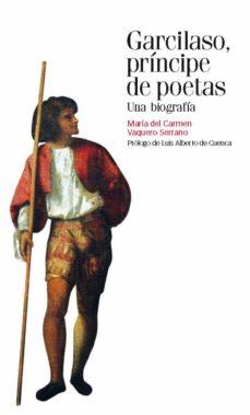 Iguanabus.es Garcilaso, Principe De Poetas Image