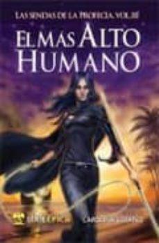 Elmonolitodigital.es Las Sendas De La Profecia, Volumen Iii: El Mas Alto Humano Image