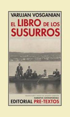 Descargar libro isbn numero EL LIBRO DE LOS SUSURROS de VARUJAN VOSGANIAN (Literatura española)
