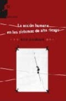 Descargando google books como pdf LA ACCION HUMANA EN LOS SISTEMAS DE ALTO RIESGO (Spanish Edition) 9788493665548 de RENE AMALBERTI