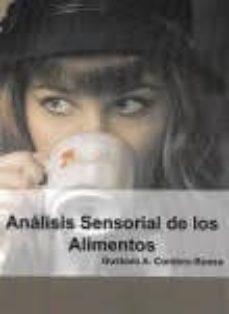 analisis sensorial de los alimentos-gustavo adolfo cordero-bueso-9788494555848