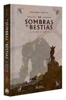 Descargar DE SOMBRAS Y BESTIAS. LA TRAVESIA DE TEAM ICO gratis pdf - leer online