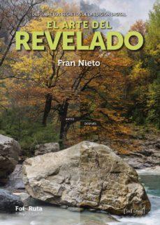 Libros para descargar al iPad 2. EL ARTE DEL REVELADO: DESCUBRE LOS SECRETOS DE LA EDICION DIGITAL