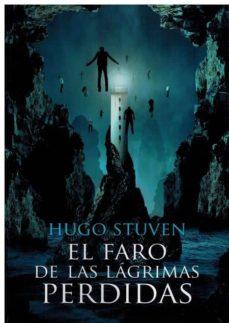 Descargas gratuitas de libros electrónicos en computadora pdf EL FARO DE LAS LAGRIMAS PERDIDAS PDF DJVU in Spanish 9788494806148