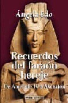 Vinisenzatrucco.it Recuerdos Del Faraon Hereje Image
