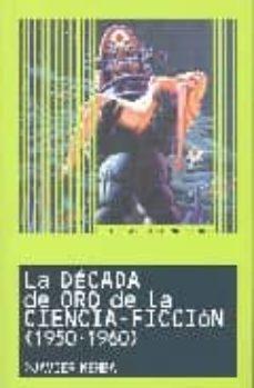 Colorroad.es La Decada De Oro De La Ciencia Ficcion (1950 - 1960) (Lo Esencial De) Image