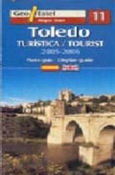toledo (plano-guia turistica 2005-2006) (1:5000) (ed. bilingüe es pañol-ingles) (geo estel nº 11)-9788496295148