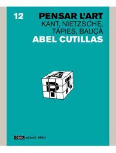 Titantitan.mx Pensar L Art: Kant, Nietzsche, Tapies, Bauça Image