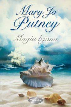 magia lejana-mary jo putney-9788496711648