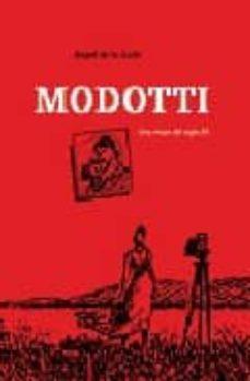 Bressoamisuradi.it Modotti. Una Mujer Del Siglo Veinte (Integral) Image