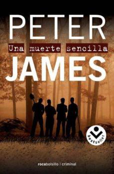 Descarga gratuita de libros kindle UNA MUERTE SENCILLA (Spanish Edition) de PETER JAMES