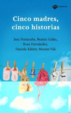 Descargar CINCO MADRES, CINCO HISTORIAS gratis pdf - leer online
