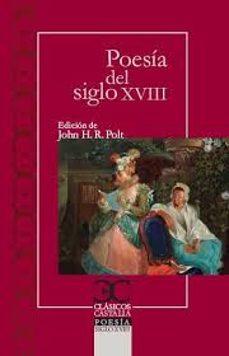 Libro de descarga gratuita de libros electrónicos POESIA DEL SIGLO XVIII 9788497407748