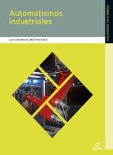 Descargar AUTOMATISMOS INDUSTRIALES 2009 gratis pdf - leer online